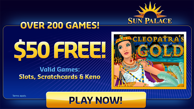 Sun Palace : over 200 games with welcome bonus up to $10,000 free